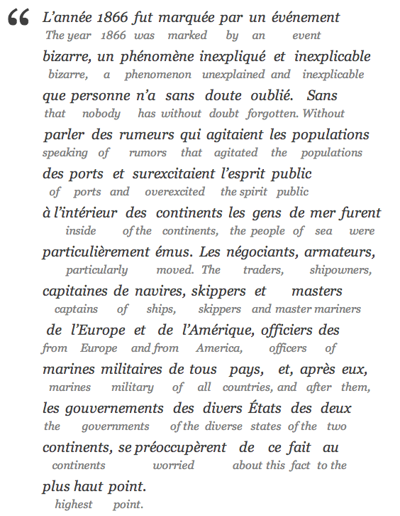 Example of an Interlinear translation of Jules Verne, Twenty Thousand Leagues Under the Sea, paragraph 1 (example only, actual translation of the book does not exist)