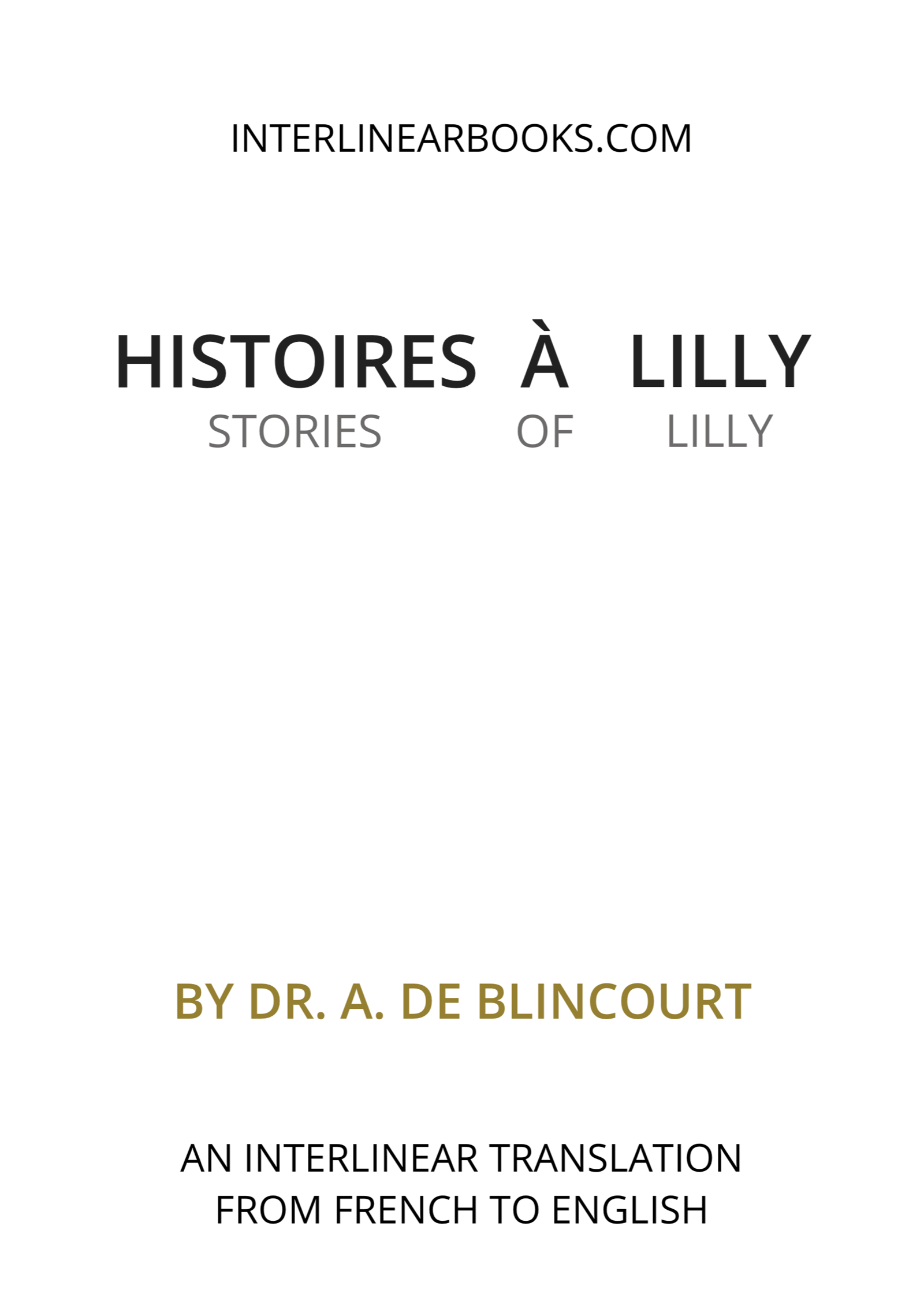 French book: Histoires à Lilly / Stories of Lilly