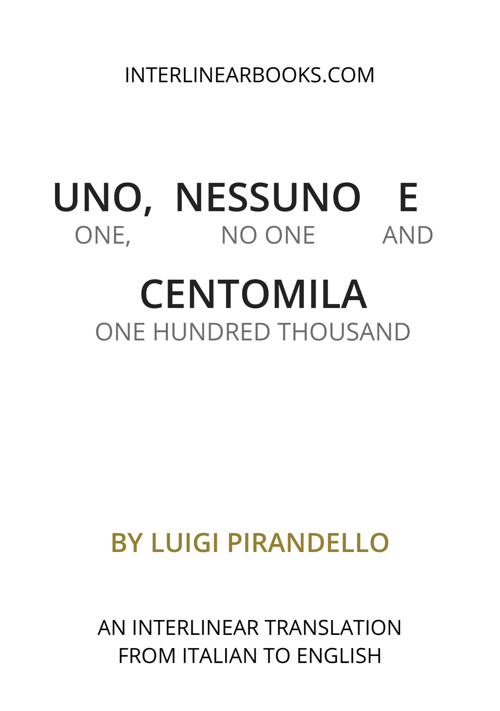 Italian book: Uno, Nessuno e Centomila / One, No One and One Hundred Thousand