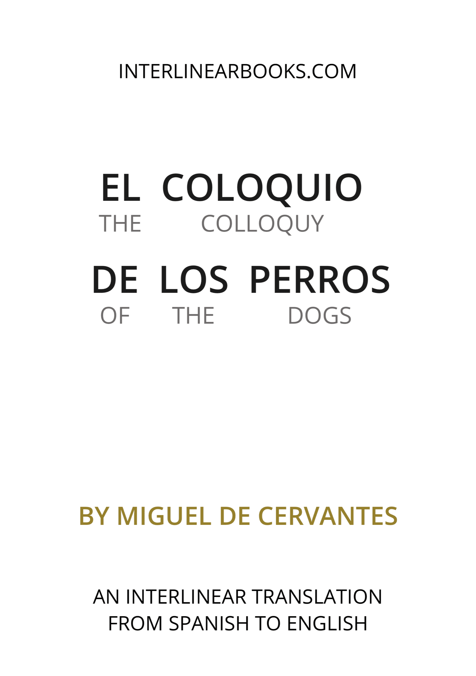 Spanish book: El coloquio de los perros / The Colloquy of the Dogs