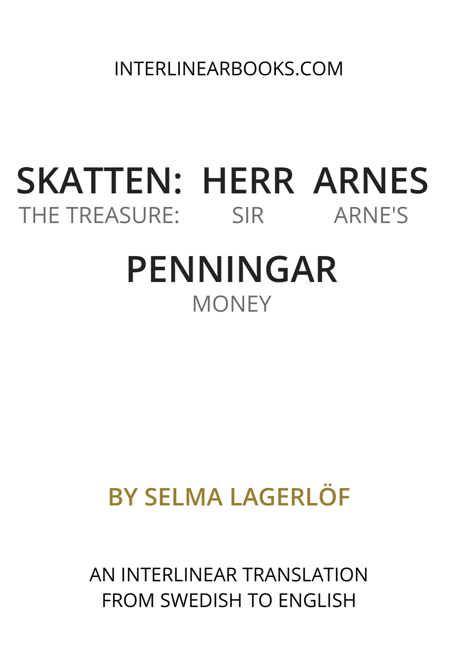 Swedish book: Skatten: Herr Arnes Penningar / The Treasure: Sir Arne's Money