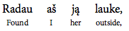Interlinear translation - found I her outside