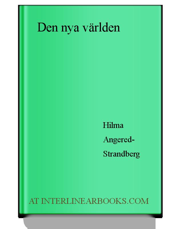 ca92c3bc4128 Full Text of Den nya världen In Swedish   InterlinearBooks.com