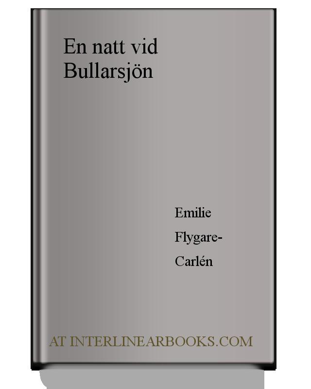 e31f8e6a2fb1 Full Text of En natt vid Bullarsjön In Swedish   InterlinearBooks.com