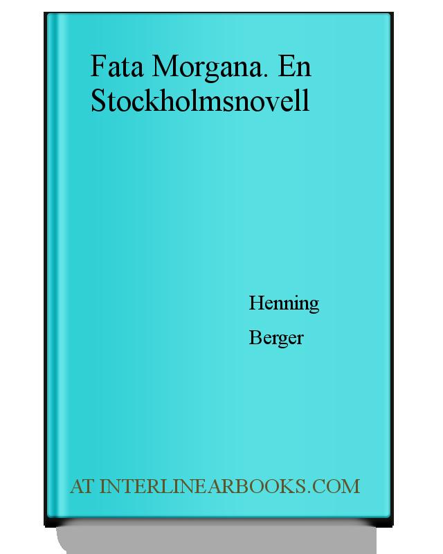 Full Text of Fata Morgana. En Stockholmsnovell In Swedish ... b0836fff93d8e