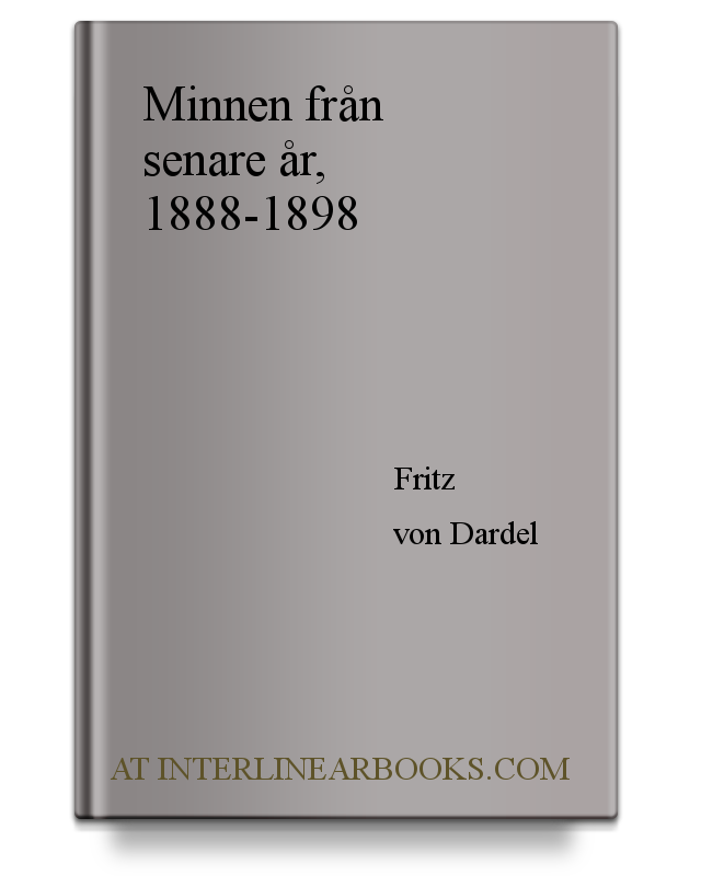 83aad1c2eb8f Full Text of Minnen från senare år, 1888-1898 In Swedish | InterlinearBooks. com