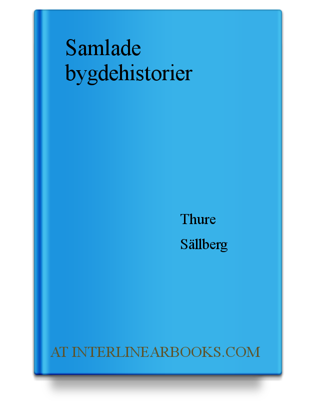 c75422689a2 Full Text of Samlade bygdehistorier In Swedish | InterlinearBooks.com