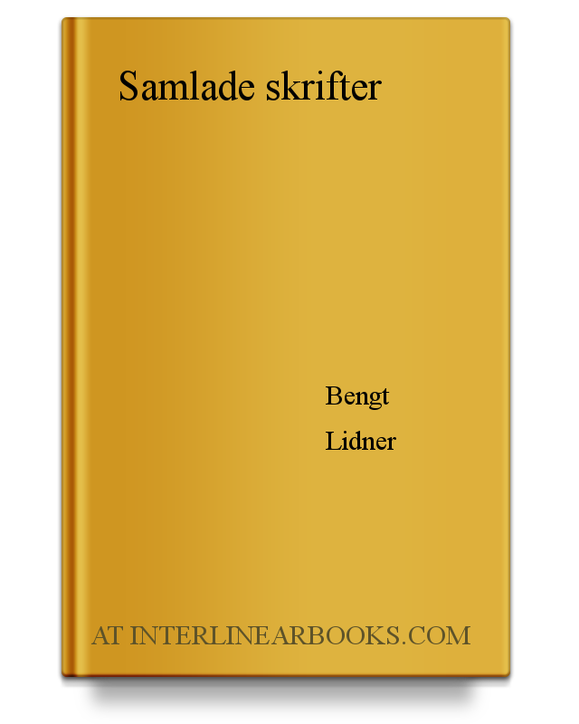 3818bac8cc8 Full Text of Samlade skrifter In Swedish | InterlinearBooks.com