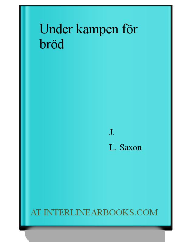 0c30c2a1d20d Full Text of Under kampen för bröd In Swedish | InterlinearBooks.com